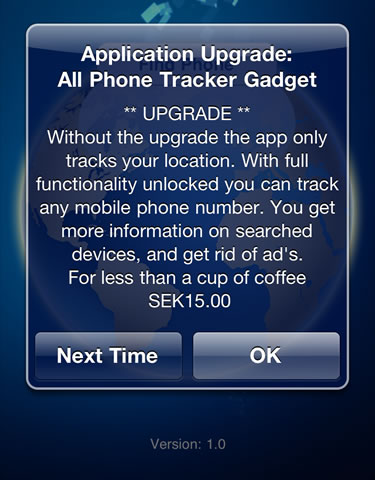 Phone Tracker requires you to upgrade and pay for something that is otherwise free