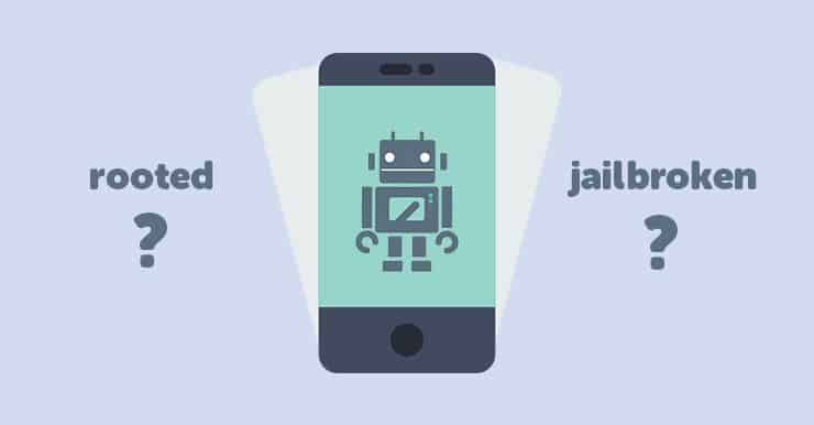 How can I tell if my Android phone is rooted or my iPhone jailbroken? | Cell  phone tracker
